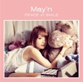 Album「PEACE of SMILE」May'n 通常